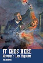 It Ends Here af Joe Johnston