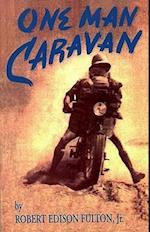 One Man Caravan (