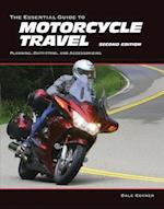 The Essential Guide to Motorcycle Travel (Essential Guide)
