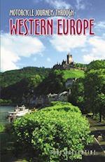 Motorcycle Journeys Through Western Europe (Motorcycle Journeys)