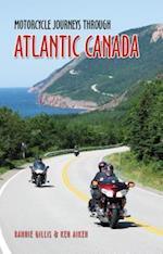 Motorcycle Journeys Through Atlantic Canada (Motorcycle Journeys)