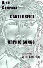 Canti Orfici / Orphic Songs