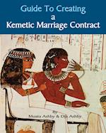 Guide to Kemetic Relationships and Creating a Kemetic Marriage Contract