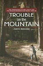 Trouble on the Mountain