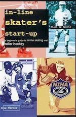 In-Line Skater's Start-Up (Start-Up Sports Series, nr. 4)