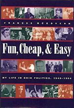 Fun, Cheap, and Easy (Series on Ohio History and Culture)