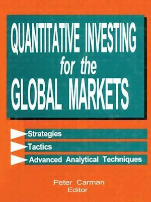 Bog, hardback Quantitative Investing for the Global Markets af Peter Carman
