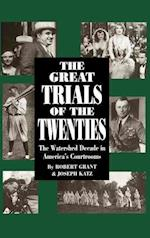 The Great Trials of the Twenties af Robert Grant, Joseph Katz