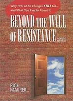 Beyond the Wall of Resistance