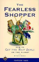 The Fearless Shopper (Travelers' Tales Guides)