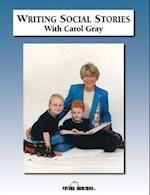 Writing Social Stories with Carol Gray af Carol Gray