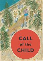 Call of the Child af Daniel Walsh