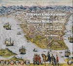 European Cartographers and the Ottoman World, 1500-1750 (Oriental Institute Museum Publications)