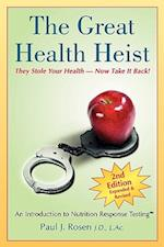 The Great Health Heist af Paul J. Rosen