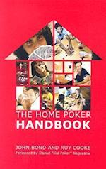 The Home Poker Handbook af John Bond
