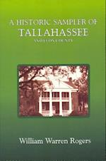 A Historic Sampler of Tallahassee and Leon County