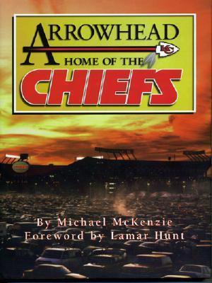 Arrowhead Home of the Chiefs