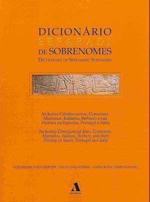 Bog, paperback Dicionario Sefaradi De Sobrenomes / Dictionary of Sephardic Surnames af Guilherme Faiguenboim