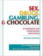 Sex, Drugs, Gambling & Chocolate