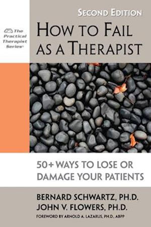 How to Fail as a Therapist
