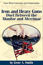 Iron and Heavy Guns af Gene A. Smith