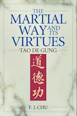 The Martial Way and Its Virtues