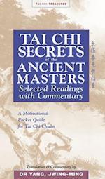 Tai Chi Secrets of the Ancient Masters (Tai Chi Treasures)