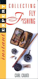 Instant Expert: Fly Fishing Collectibles