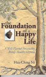 The Foundation of a Happy Life af Hua-Ching Ni