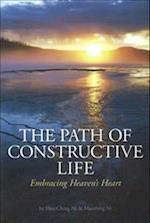 The Path of Constructive Life