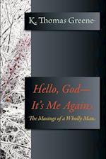 Hello, God-It's Me Again