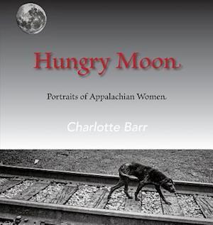 Bog, paperback Hungry Moon af Charlotte Barr