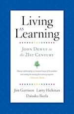 Living As Learning af Jim Garrison