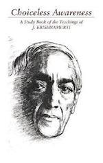 Choiceless Awareness af Jiddu Krishnamurti
