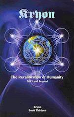 The Recalibration of Humanity (Kryon)