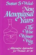 New Menopausal Years (Wise Woman Ways)