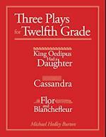 Three Plays for Twelfth Grade