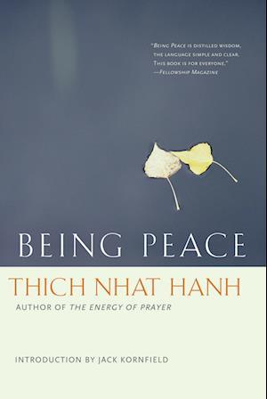 Bog paperback Being Peace af Mayumi Oda Thich Nhat Hanh Jack Kornfield