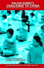 Falun Gong's Challenge to China