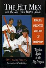 The Hit Men and the Kid Who Batted Ninth