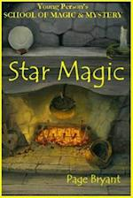 Star Magic (Young Persons School of Magic Mystery, nr. 4)