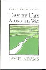 Day by Day Along the Way af Jay E. Adams
