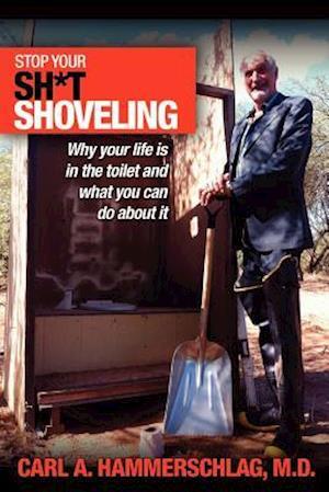 Stop Your Sh*t Shoveling