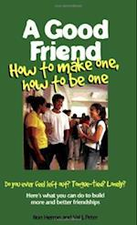 A Good Friend (Boys Town Teens and Relationships, nr. 1)