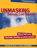 Unmasking Sexual Con Games (Unmasking Sexual Con Games)