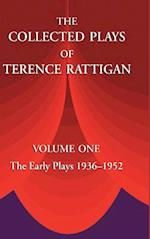 The Collected Plays of Terence Rattigan: Volume 1: The Early Plays 1936-1952