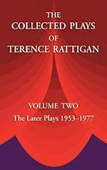 The Collected Plays of Terence Rattigan: Volume Two the Later Plays 1953-1977