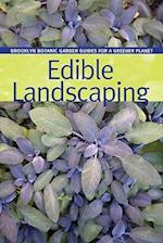 Edible Gardens (BBG Guides for a Greener Planet)