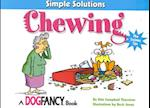 Simple Solutions to Chewing (Simple Solutions)