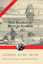 Islands of Boston Harbor (Snow Centennial Editions)